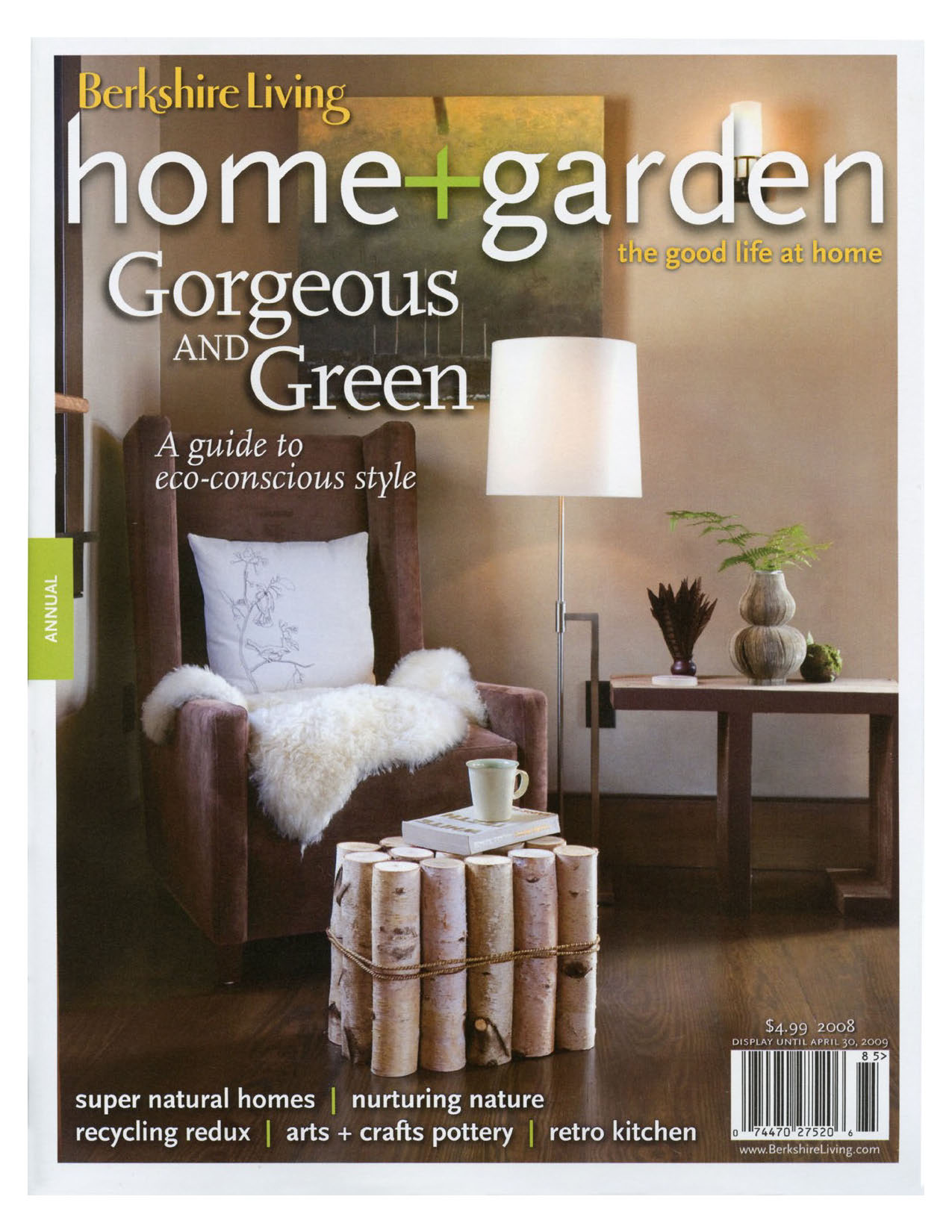 """Berkshire Living Home + Garden, May 2008: """"Green With A Twist"""""""